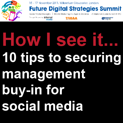 Top 10 tips to get senior management buy-in for social media