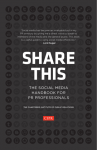 Share This Too: Social media for PR professionals