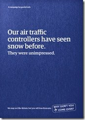 Our air traffic controllers have  seen snow before. They were unimpressed.