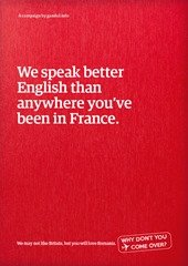 We speak better English than anywhere you've been in France