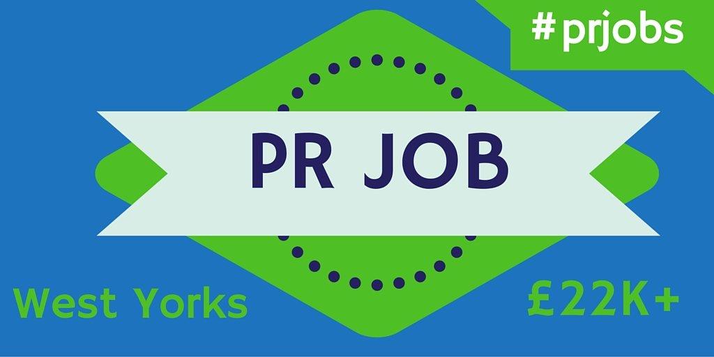 PR job West Yorkshire graphic